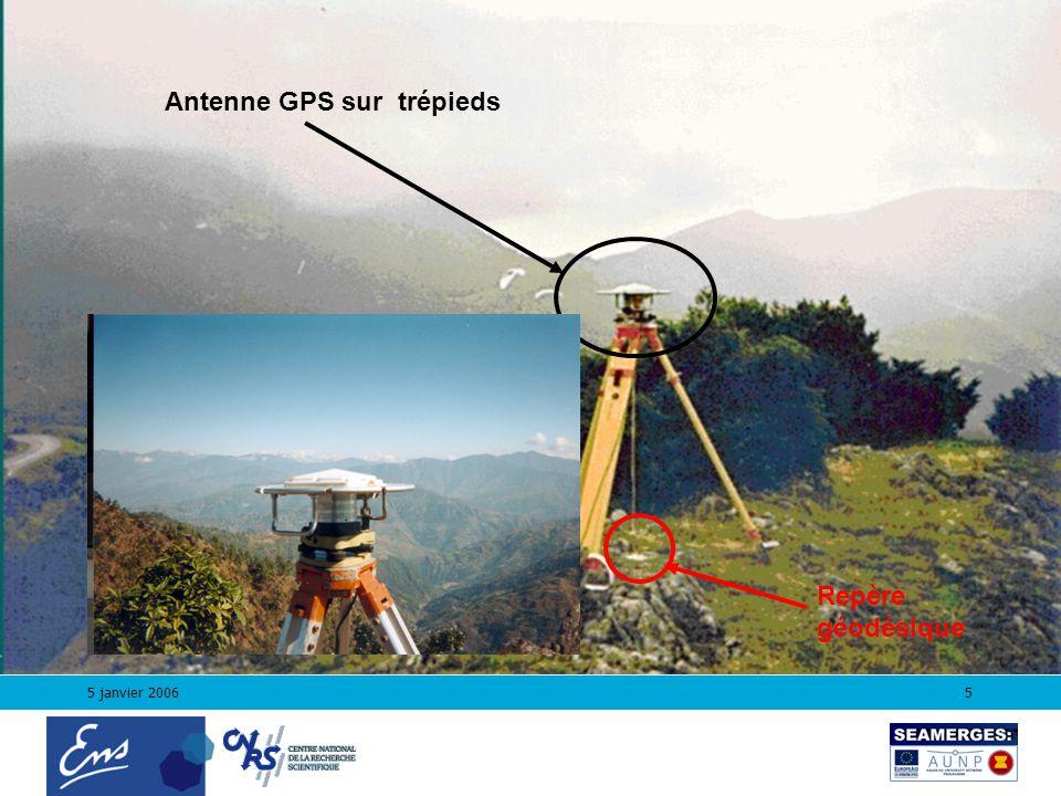5 janvier 20065 Antenne GPS sur trépieds Repère géodésique