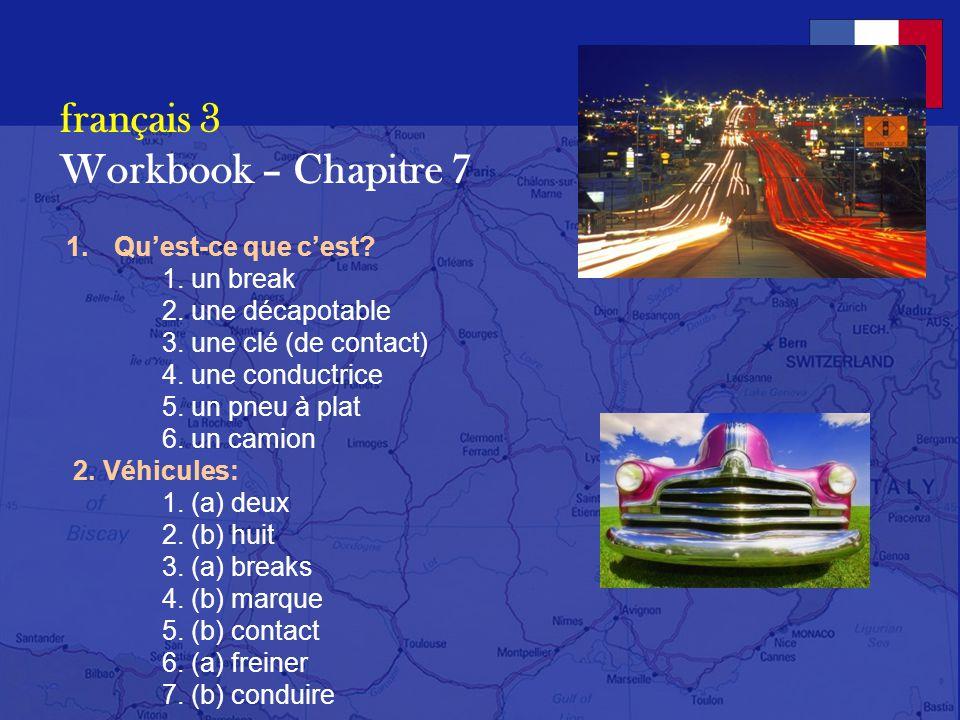 français 3 le 2-3 avril 2014 ActivitésClasseur CHANTONS ENSEMBLE ! La dernière danse – Indila Activités/Devoirs I. Cahier dexercices : pp. 73-79 Act.