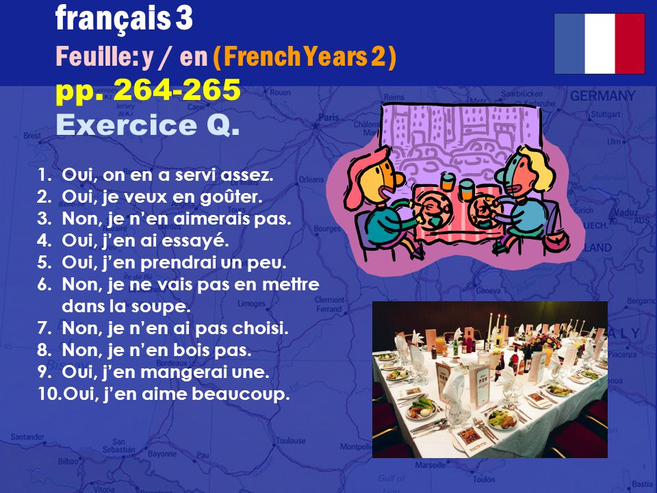 français 3 Feuille: y / en (French Years 2) pp.264-265 Exercice Q.