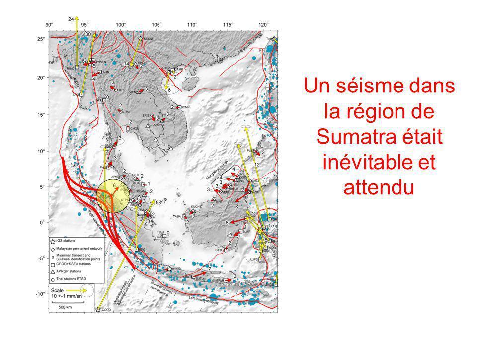 Un séisme dans la région de Sumatra était inévitable et attendu