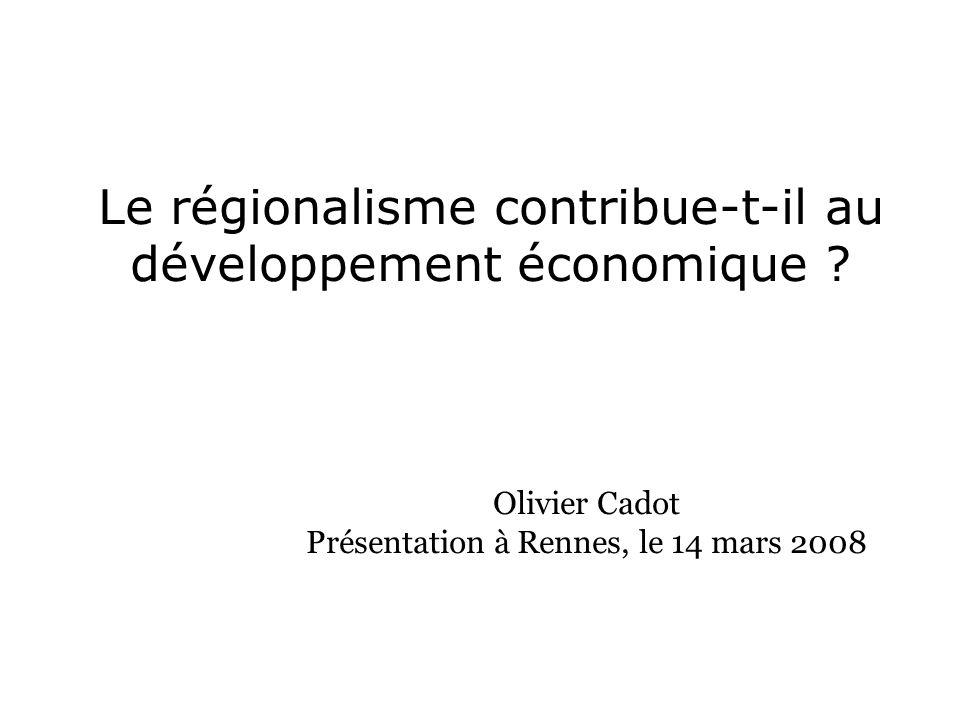 Le régionalisme contribue-t-il au développement économique .