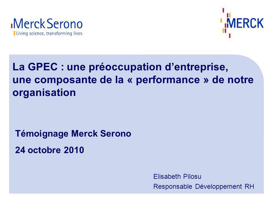 La GPEC : une préoccupation dentreprise, une composante de la « performance » de notre organisation Elisabeth Pilosu Responsable Développement RH Témo