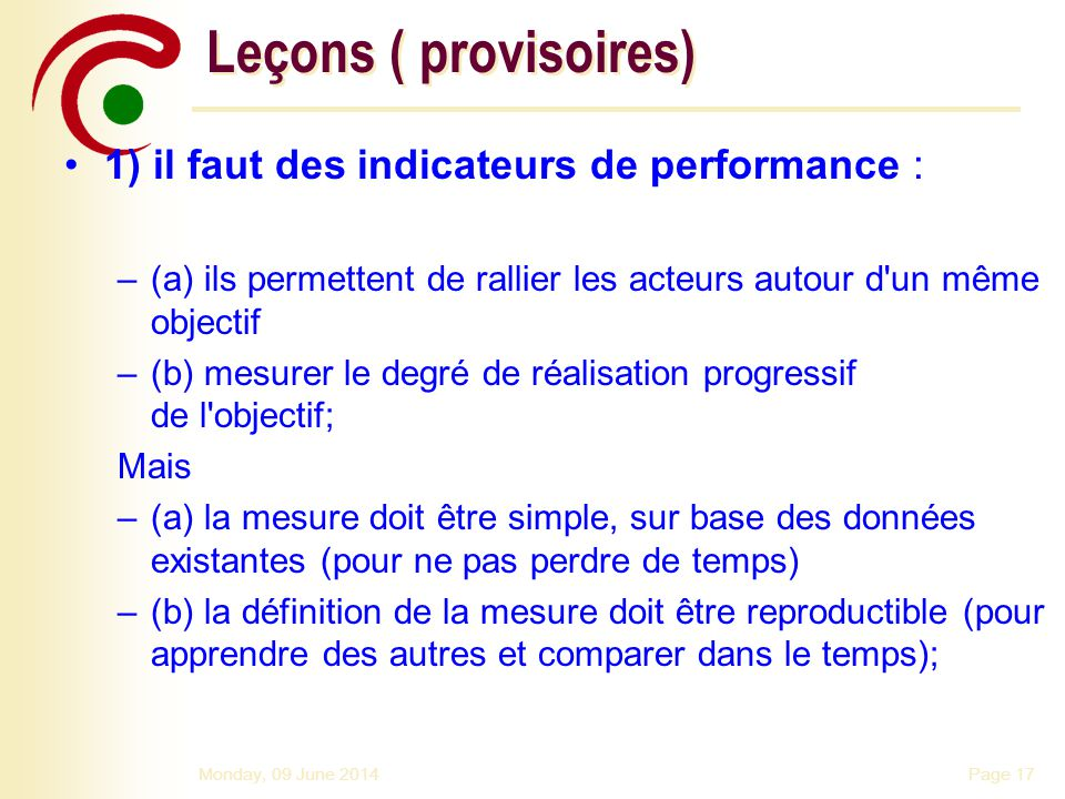 Page 18Monday, 09 June 2014 Le cycle de la gestion de qualité 1.