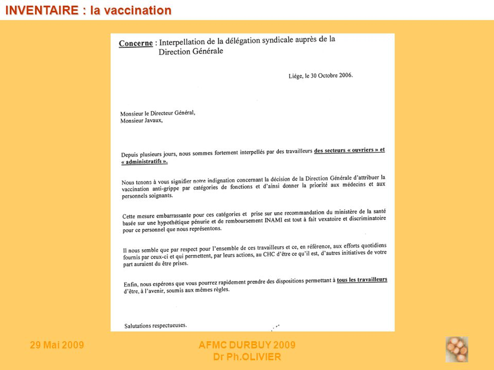 29 Mai 2009AFMC DURBUY 2009 Dr Ph.OLIVIER INVENTAIRE : la vaccination