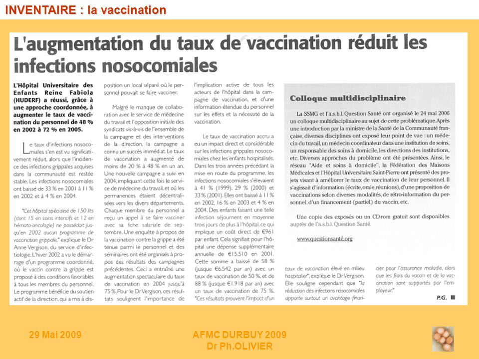 29 Mai 2009AFMC DURBUY 2009 Dr Ph.OLIVIER INVENTAIRE : vaccination