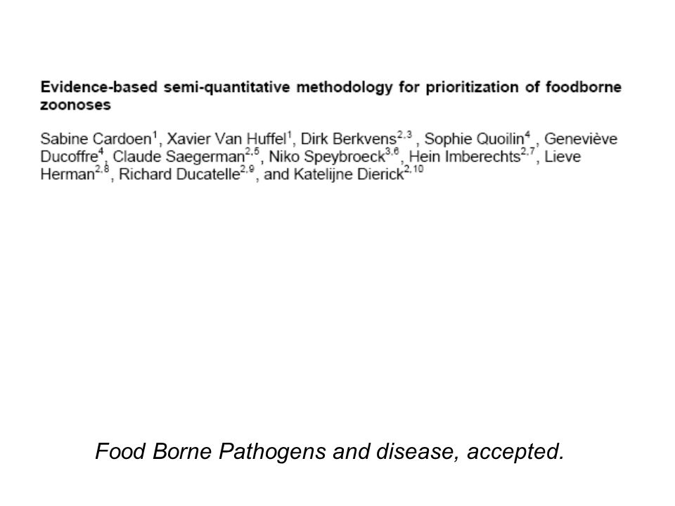 Food Borne Pathogens and disease, accepted.