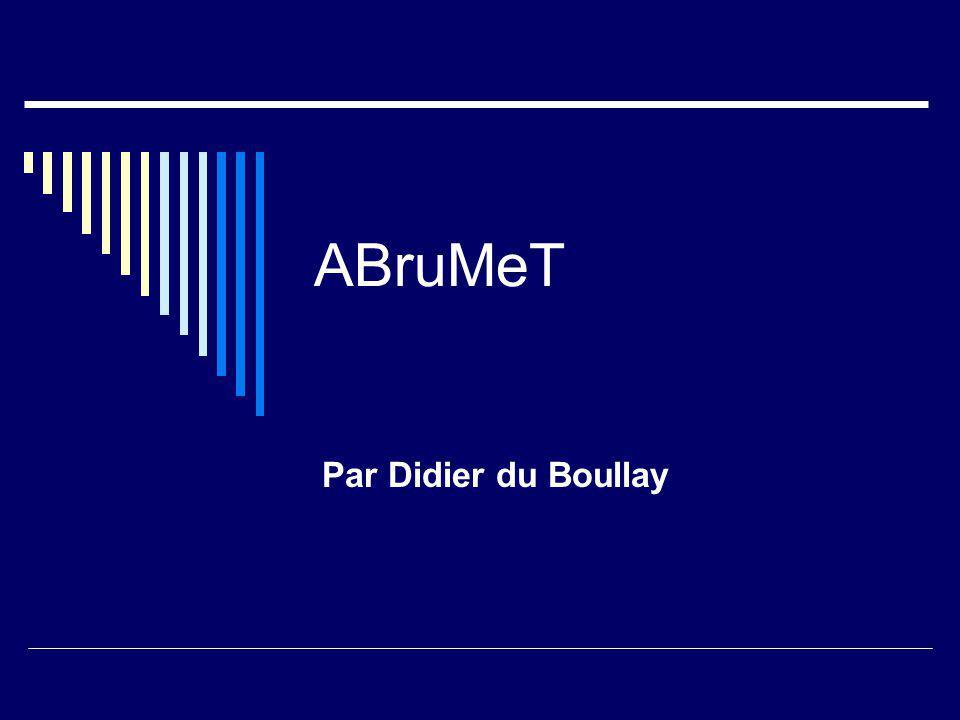ABruMeT Par Didier du Boullay