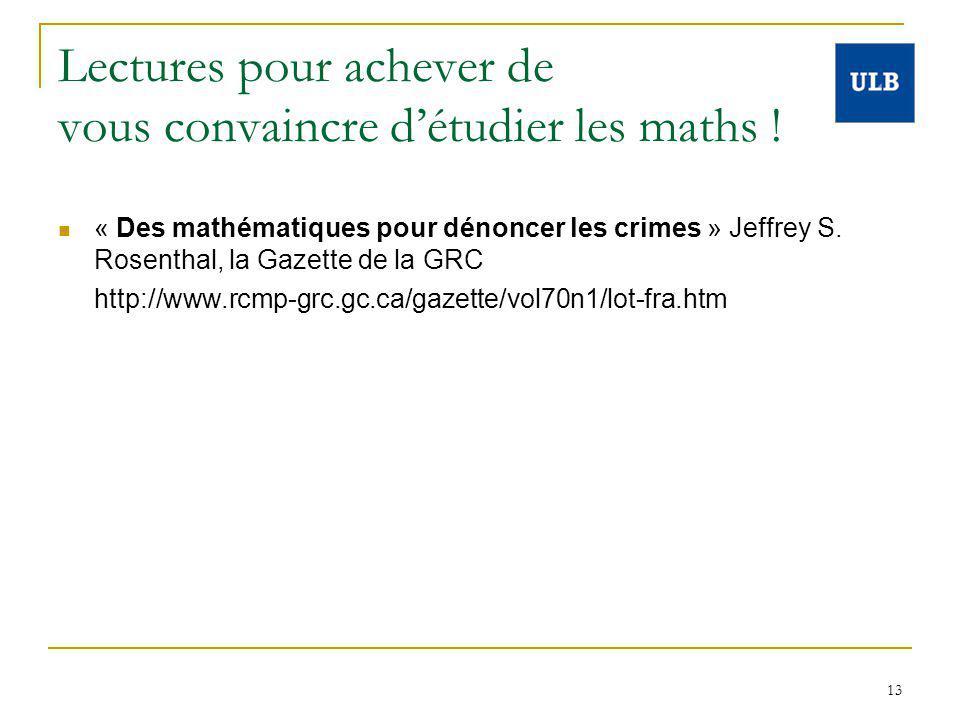 13 Lectures pour achever de vous convaincre détudier les maths ! « Des mathématiques pour dénoncer les crimes » Jeffrey S. Rosenthal, la Gazette de la
