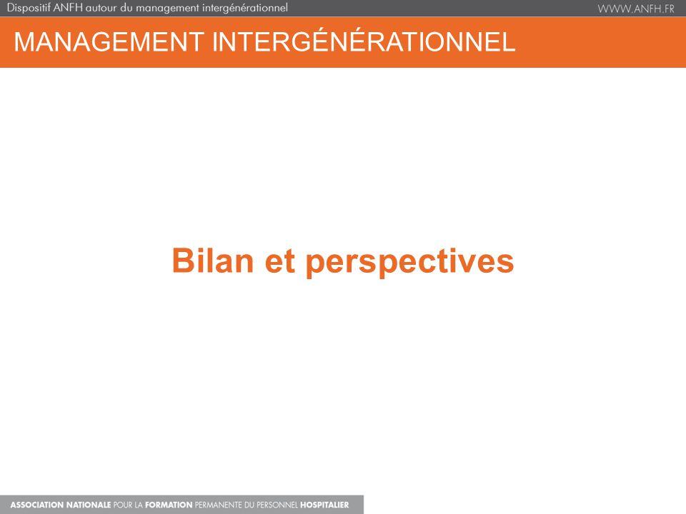 MANAGEMENT INTERGÉNÉRATIONNEL Bilan et perspectives