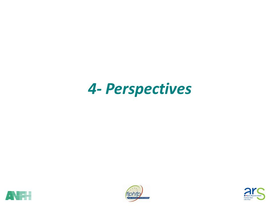 4- Perspectives