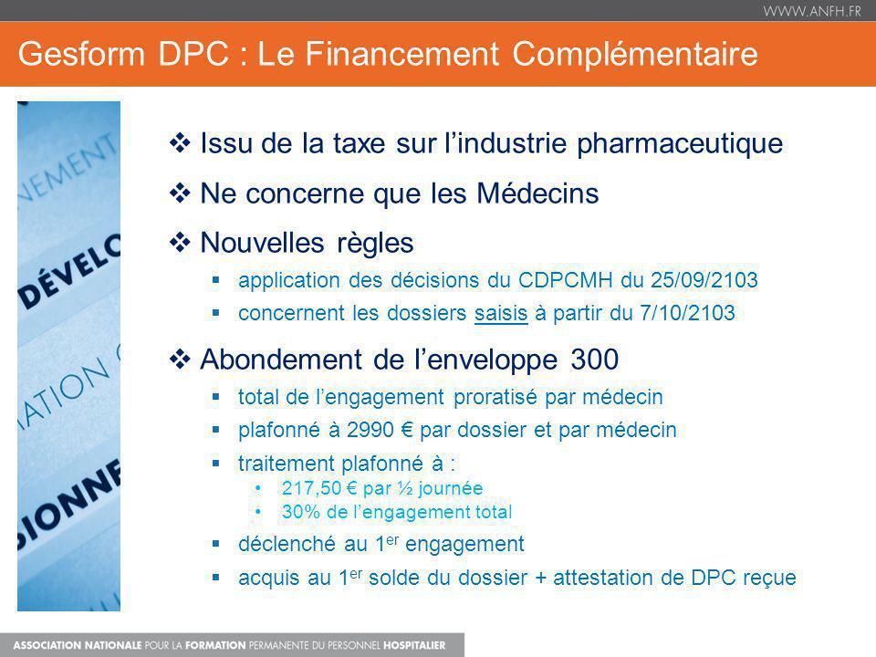 Gesform DPC : Le Financement Complémentaire Issu de la taxe sur lindustrie pharmaceutique Ne concerne que les Médecins Nouvelles règles application de