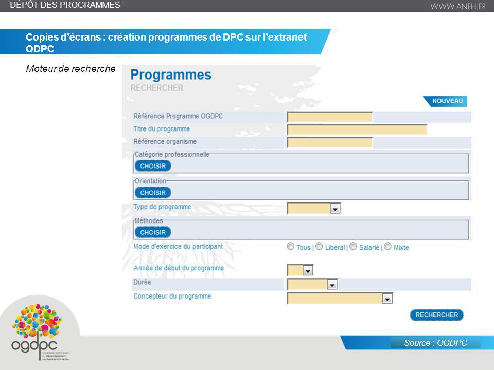 juin 14 – n° 8 Copies décrans : création programmes de DPC sur lextranet ODPC Moteur de recherche DÉPÔT DES PROGRAMMES Source : OGDPC