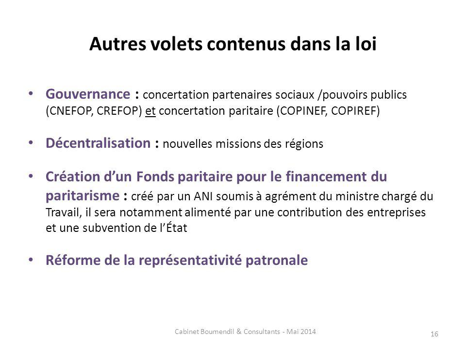 Autres volets contenus dans la loi Gouvernance : concertation partenaires sociaux /pouvoirs publics (CNEFOP, CREFOP) et concertation paritaire (COPINE