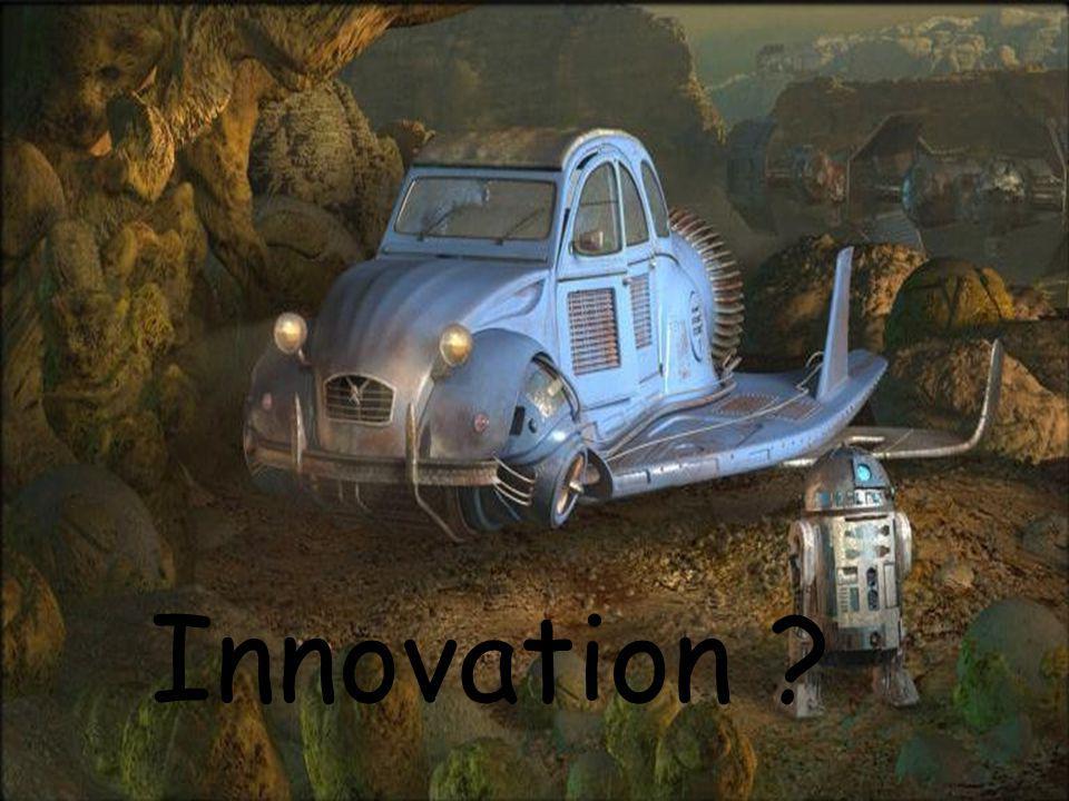 Innovation ?