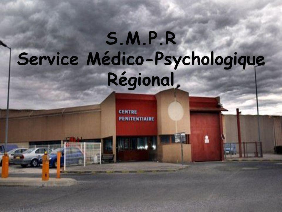 S.M.P.R Service Médico-Psychologique Régional