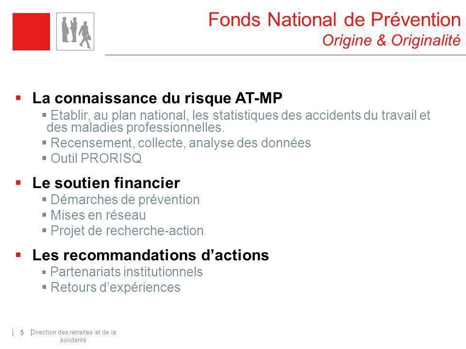 Direction des retraites et de la solidarité 5 La connaissance du risque AT-MP Etablir, au plan national, les statistiques des accidents du travail et