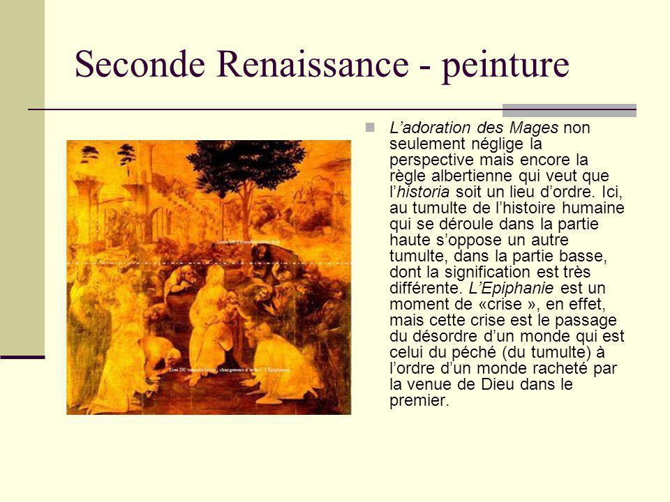 Seconde Renaissance - peinture Ladoration des Mages non seulement néglige la perspective mais encore la règle albertienne qui veut que lhistoria soit