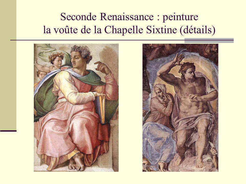 Seconde Renaissance : peinture la voûte de la Chapelle Sixtine (détails)