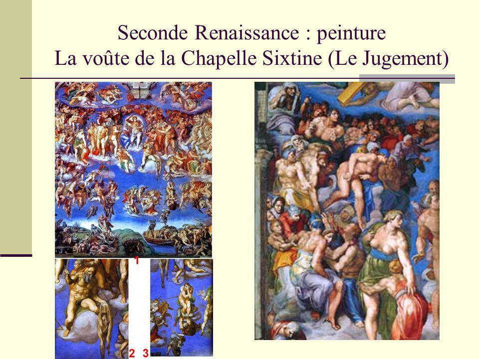 Seconde Renaissance : peinture La voûte de la Chapelle Sixtine (Le Jugement)