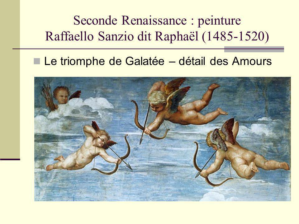 Seconde Renaissance : peinture Raffaello Sanzio dit Raphaël (1485-1520) Le triomphe de Galatée – détail des Amours