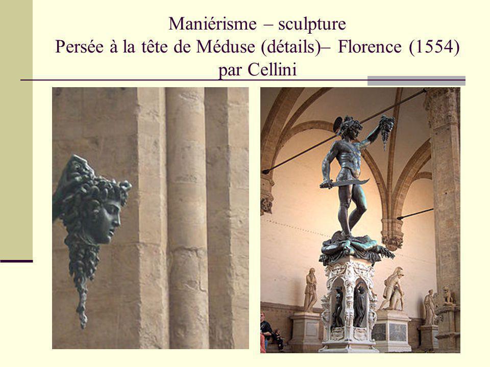 Maniérisme – sculpture Persée à la tête de Méduse (détails)– Florence (1554) par Cellini