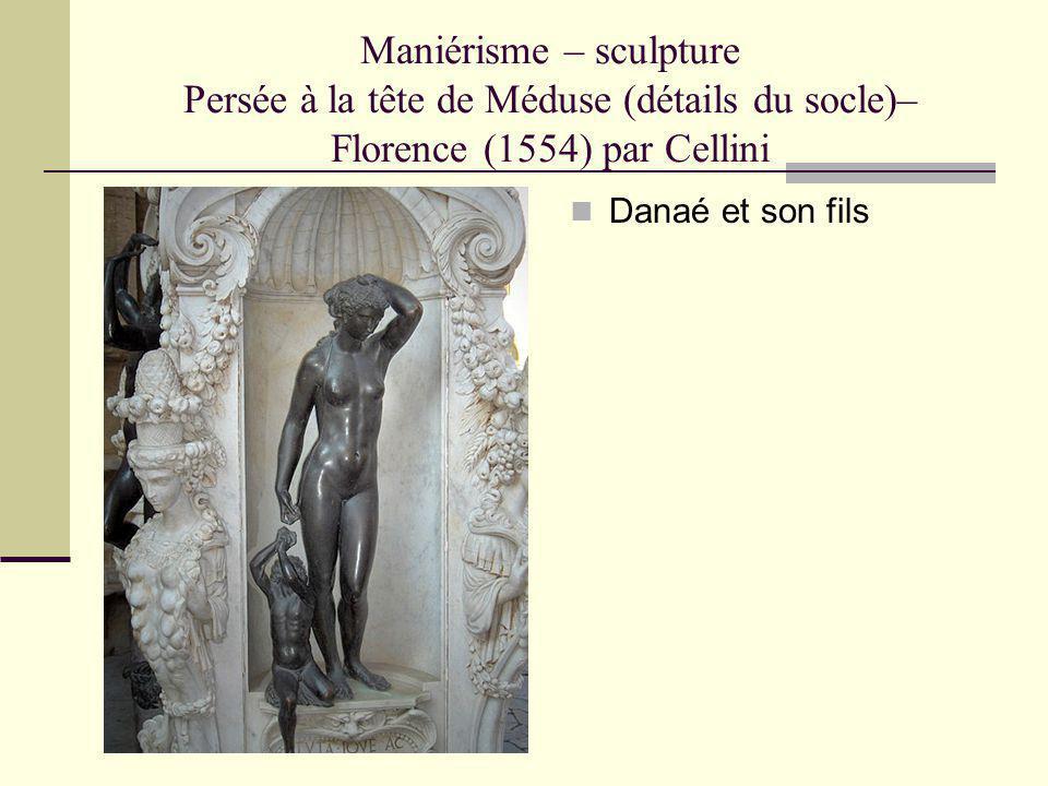 Maniérisme – sculpture Persée à la tête de Méduse (détails du socle)– Florence (1554) par Cellini Danaé et son fils
