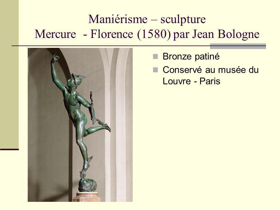 Maniérisme – sculpture Mercure - Florence (1580) par Jean Bologne Bronze patiné Conservé au musée du Louvre - Paris
