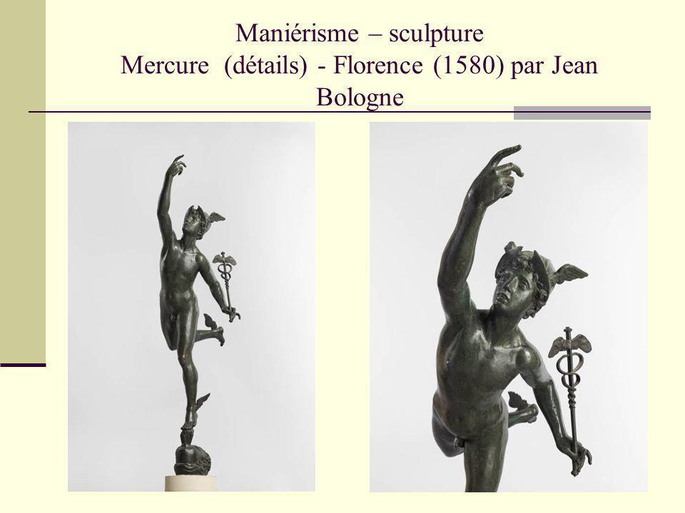 Maniérisme – sculpture Mercure (détails) - Florence (1580) par Jean Bologne