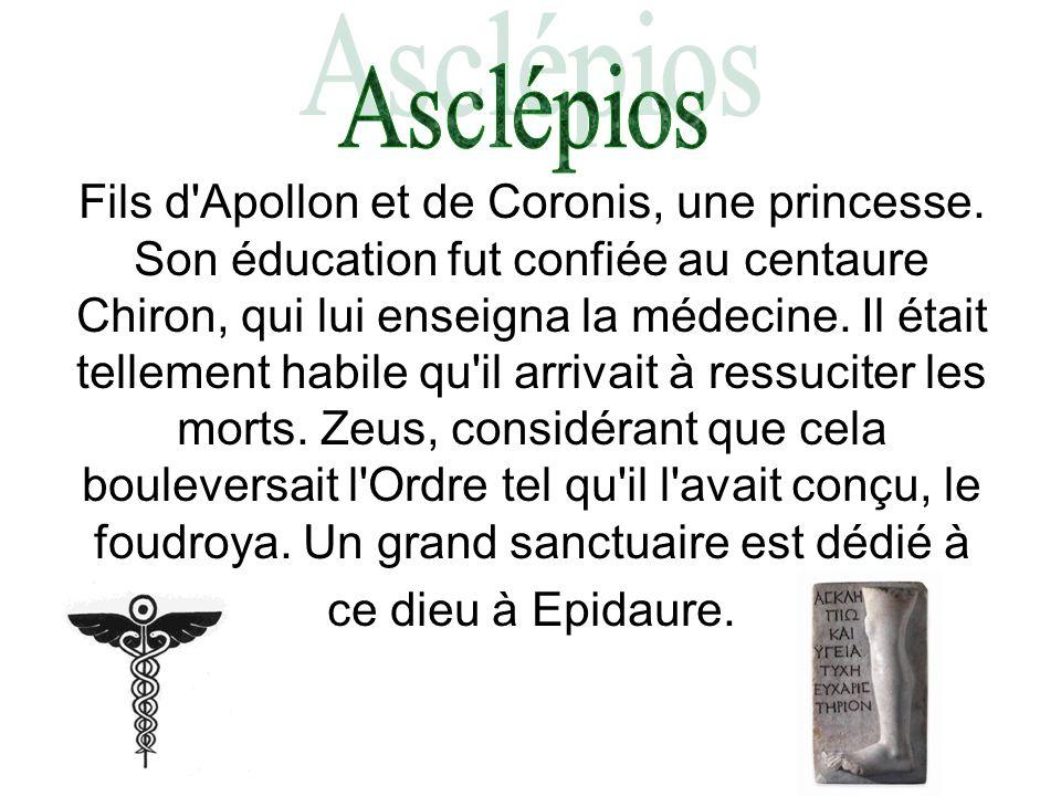 Fils d'Apollon et de Coronis, une princesse. Son éducation fut confiée au centaure Chiron, qui lui enseigna la médecine. Il était tellement habile qu'