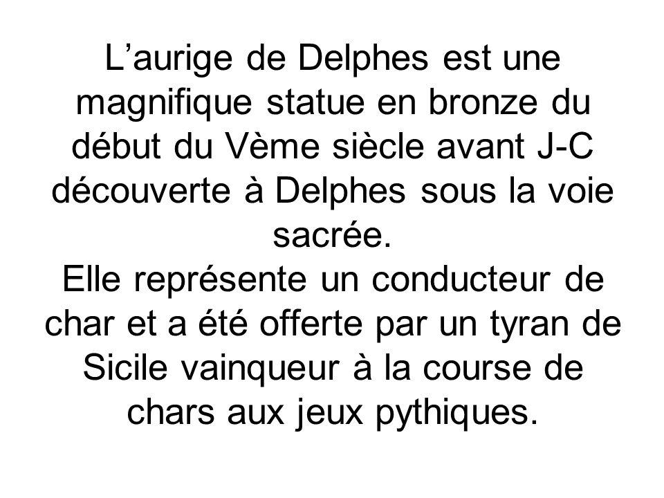 Laurige de Delphes est une magnifique statue en bronze du début du Vème siècle avant J-C découverte à Delphes sous la voie sacrée. Elle représente un
