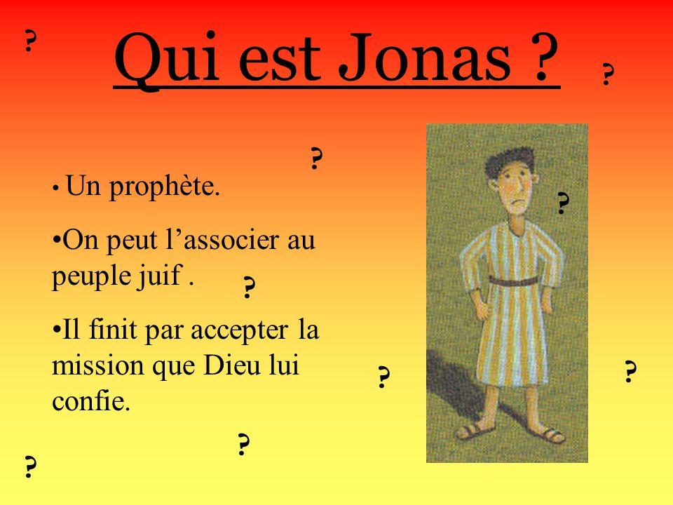 Dieu dit à Jonas quil avait tort de se fâcher ainsi pour si peu de choses. Et il ajouta: «Pourquoi naurai- je pas de pitié pour Ninive et ses habitant