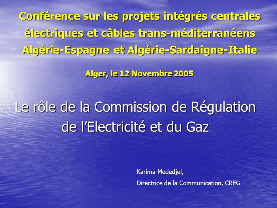 Conférence sur les projets intégrés centrales électriques et câbles trans-méditerranéens Algérie-Espagne et Algérie-Sardaigne-Italie Alger, le 12 Nove
