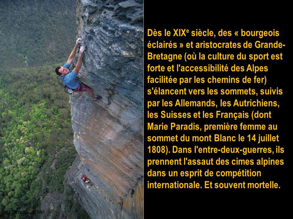 On considère généralement que l'alpinisme a été inventé par Horace-Bénédict de Saussure lorsqu'il proposa en 1786 une prime au premier qui gravirait l
