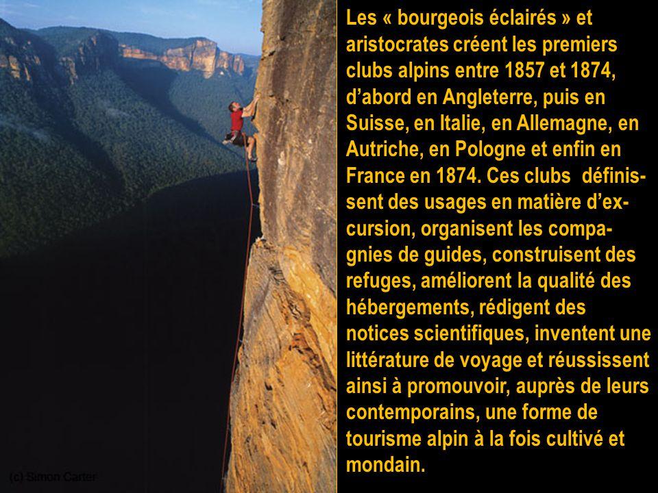 L'alpinisme prit ensuite son essor au XIX e siècle sous l'impulsion de grimpeurs, en majorité de nationalité britannique : Edward Whymper ; Albert F.