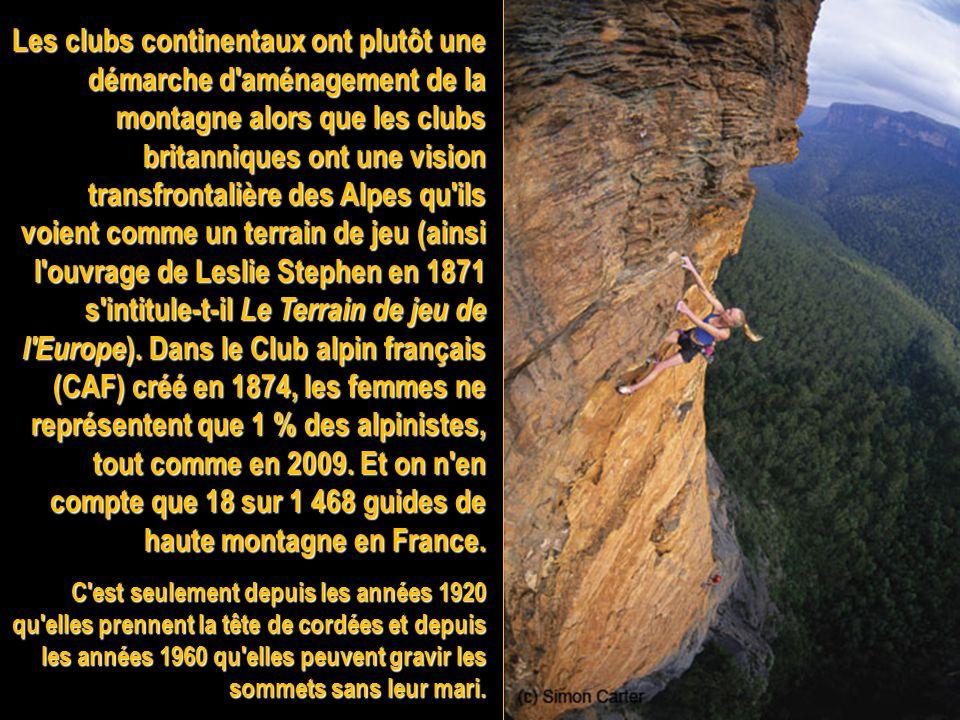 Les « bourgeois éclairés » et aristocrates créent les premiers clubs alpins entre 1857 et 1874, dabord en Angleterre, puis en Suisse, en Italie, en Al