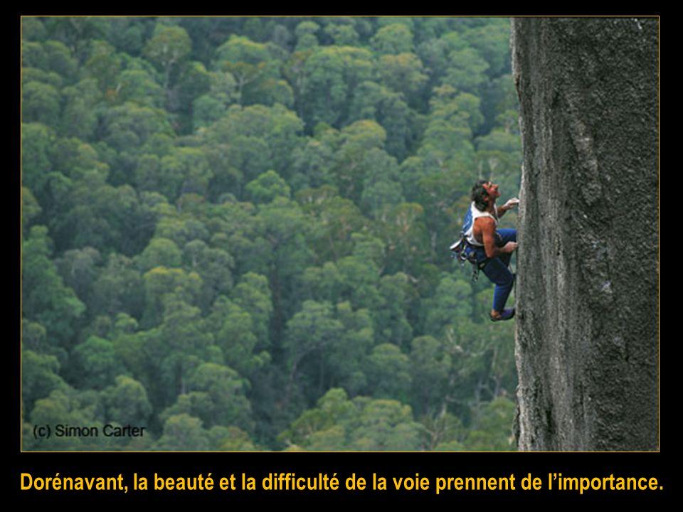 Au début du XX e siècle, le but était datteindre le sommet en choisissant la voie la plus facile. Les alpinistes emportaient fréquemment avec eux des