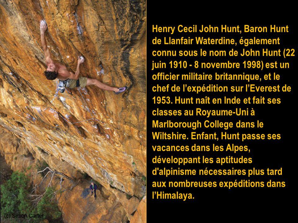 Les Britanniques Sir Christian John Storey Bonington, né le 6 août 1934 à Hampstead, est un alpiniste britannique. Il a en 1996 été fait commandeur de