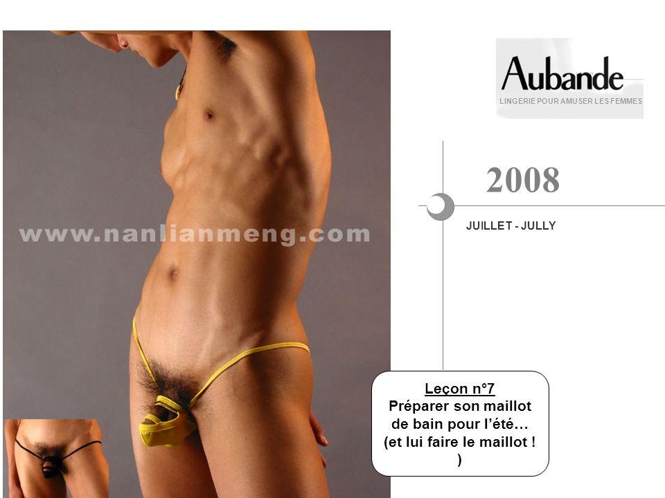 Leçon n°7 Préparer son maillot de bain pour lété… (et lui faire le maillot ! ) LINGERIE POUR AMUSER LES FEMMES JUILLET - JULLY 2008