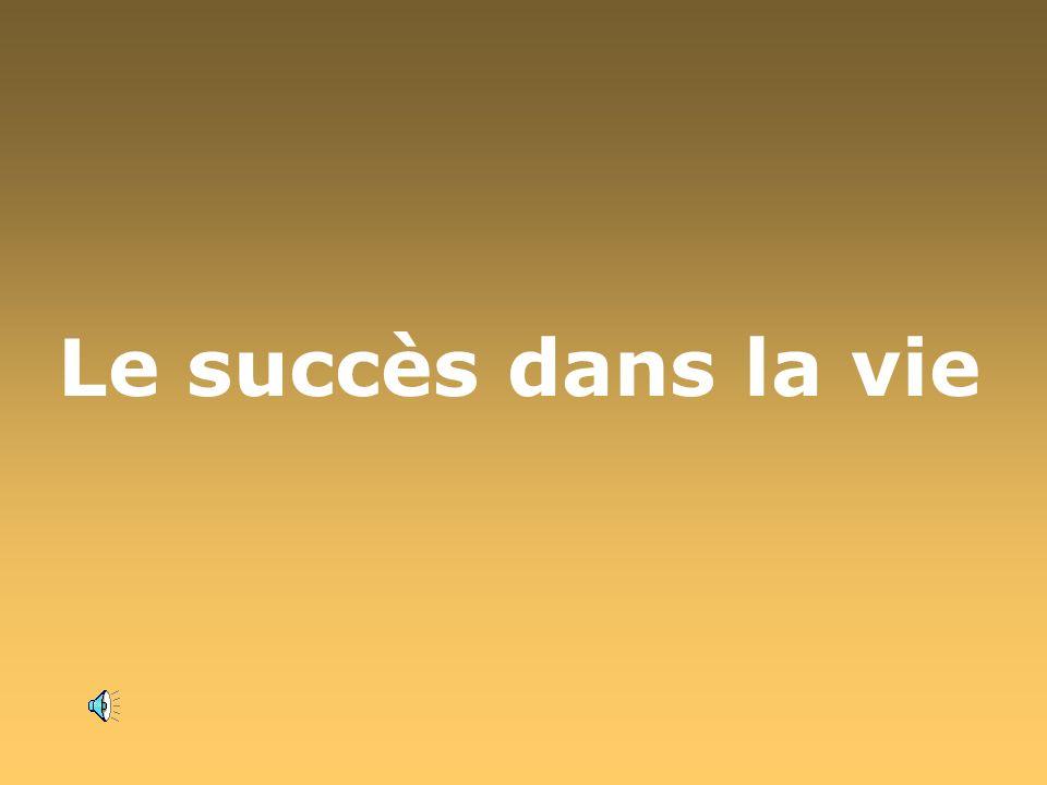 Le succès dans la vie