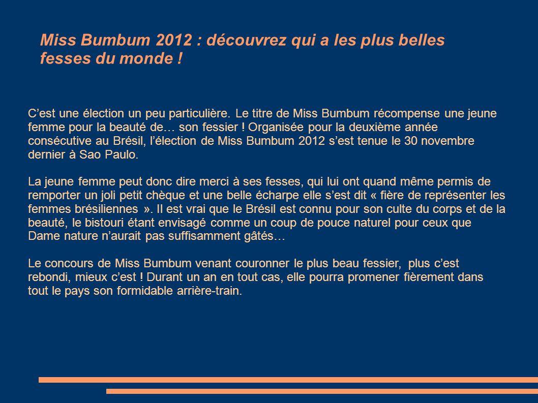 Miss Bumbum 2012 : découvrez qui a les plus belles fesses du monde .