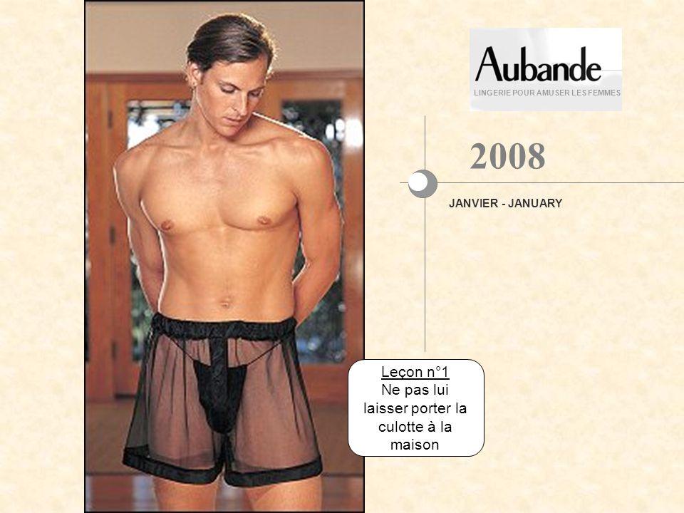 LINGERIE POUR AMUSER LES FEMMES En avant-première, voici les dernières nouveautés masculines pour 2008 .