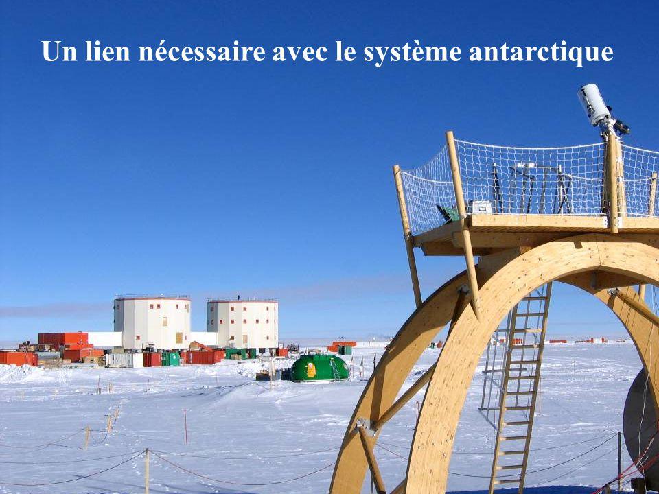 Un lien nécessaire avec le système antarctique