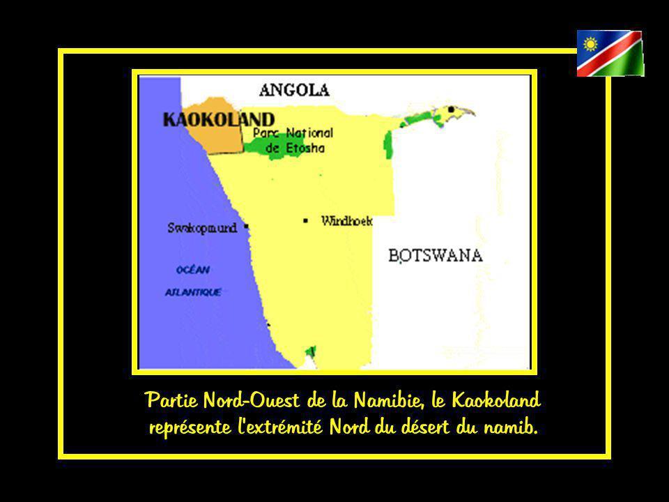 Partie Nord-Ouest de la Namibie, le Kaokoland représente l extrémité Nord du désert du namib.