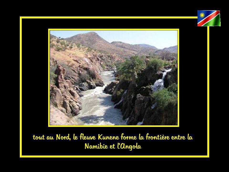 tout au Nord, le fleuve Kunene forme la frontière entre la Namibie et l Angola