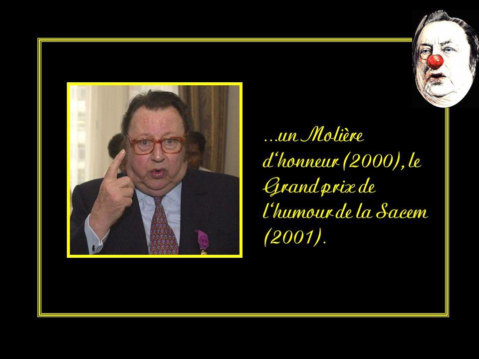 …dont le Grand prix du disque de l'Académie Charles Cros (1975), un Molière du meilleur one man show (1989), …