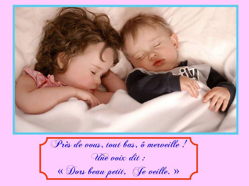 Lorsque sur vos chauds oreillers, En souriant vous sommeillez,