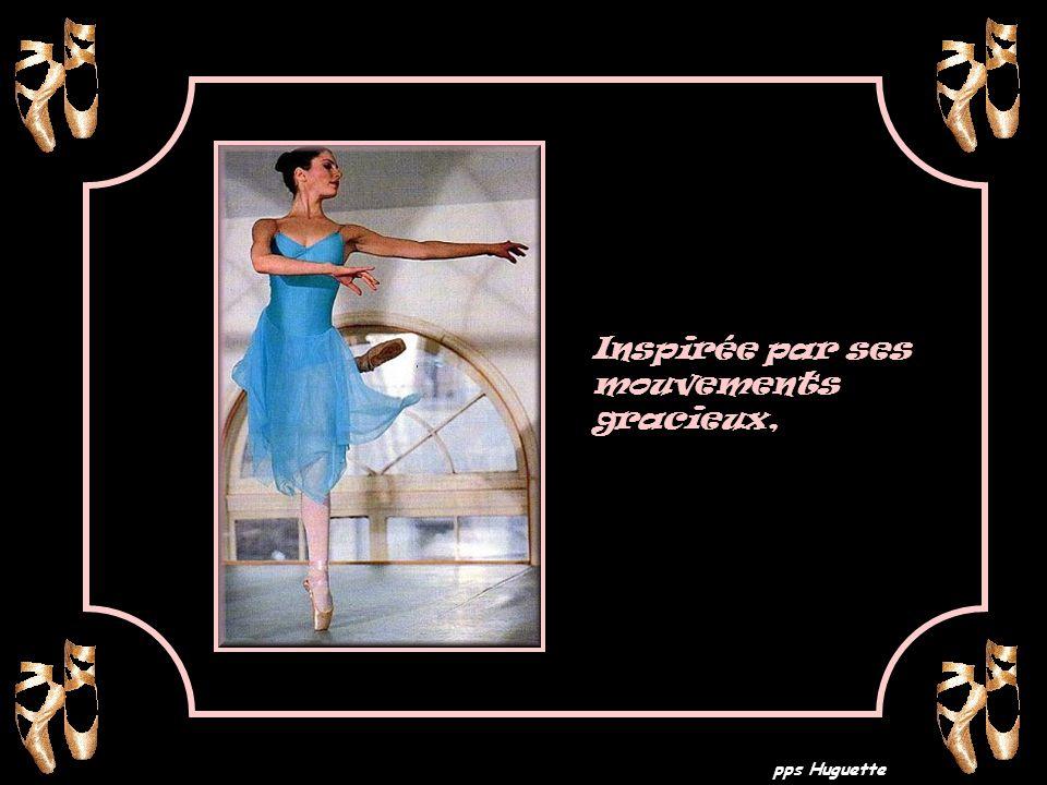 pps Huguette Inspirée par ses mouvements gracieux,
