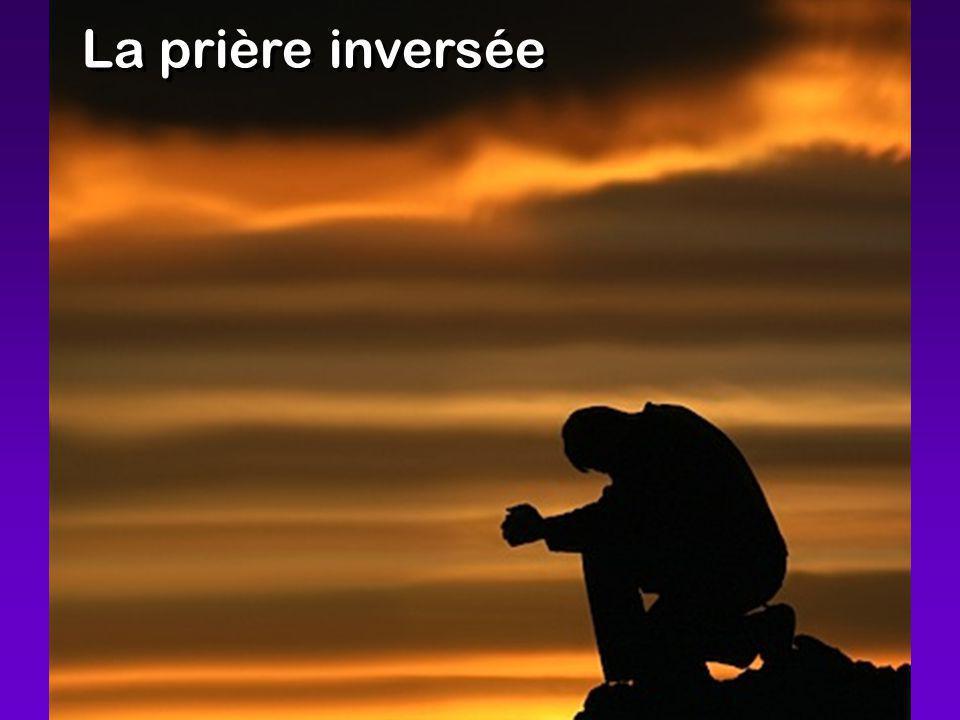 La prière inversée