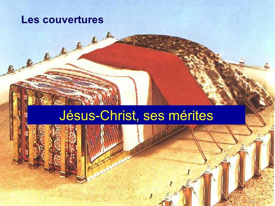 Les couvertures Jésus-Christ, ses mérites