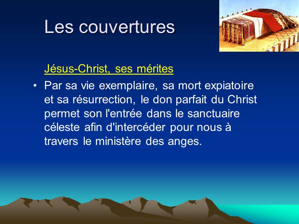 Les couvertures Jésus-Christ, ses mérites Par sa vie exemplaire, sa mort expiatoire et sa résurrection, le don parfait du Christ permet son l'entrée d